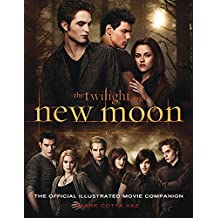 New Moon: The Official Illustrated Movie Companion (Twilight Saga)