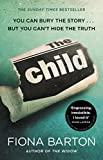 The Child: The must-read Richard and Judy Book Club pick 2018 only --- on Amazon