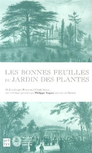 Les bonnes feuilles du Jardin des Plantes : De Jean-Jacques Rousseau  Claude Simon, une anthologie prsente par Philippe Taquet, de l'Institut