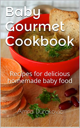 Baby gourmet cookbook amazon amra durakovic 9780993878558 a lower priced version of this book is available forumfinder Image collections