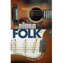 Millennium Folk: American Folk Music Since the Sixties