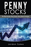 Penny Stocks: This Books Includes: Penny Stocks, Penny Stock Strategies (Stocks,Trading,Day Trading)