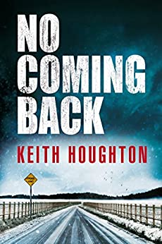 No Coming Back by [Houghton, Keith]