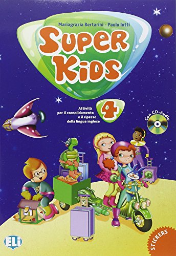 Super kids. Con CD Audio. Per la 4ª classe elementare