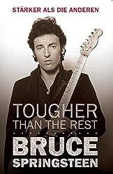 Bruce Springsteen: Tougher than the Rest / Stärker als die anderen