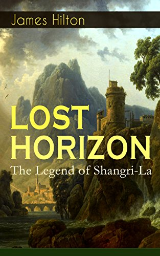 lost-horizon-the-legend-of-shangri-la-adventure-classic-english-edition