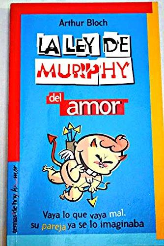 La ley de Murphy del amor (Temas de Hoy/Humor) por Arthur Bloch epub