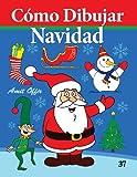 Cómo Dibujar - Navidad: Libros de Dibujo: Volume 37 (Cómo Dibujar Comics)