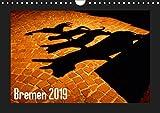 Bremen 2019 (Wandkalender 2019 DIN A4 quer): Hansestadt Bremen - die Stadt am Fluss bei Tag und Nacht (Monatskalender, 14 Seiten ) (CALVENDO Orte)