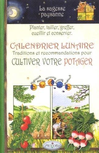 Calendrier lunaire : Traditions et recommandations pour cultiver votre potager