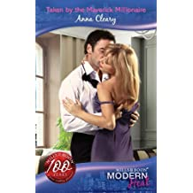 Taken By The Maverick Millionaire (Mills & Boon Modern Heat)