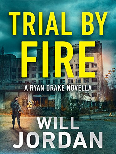 Trial by Fire: A Ryan Drake Novella (English Edition)