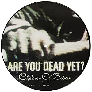 Are You Dead Yet [VINYL]