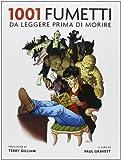 1001 fumetti da leggere prima di morire by P. Gravett(2013-01-01)