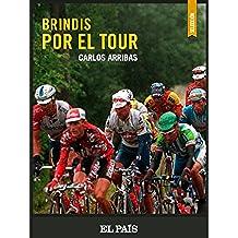 Brindis por el Tour