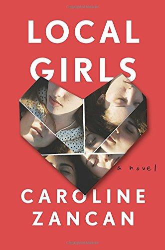 Local Girls: A Novel
