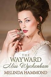 The Wayward Miss Wyckenham