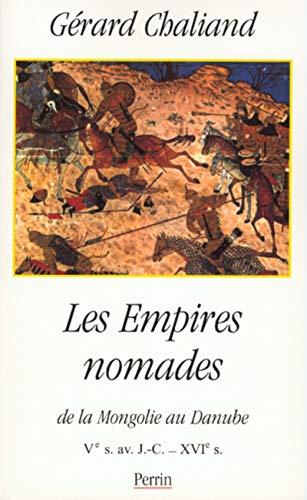 Les Empires nomades par Gérard CHALIAND