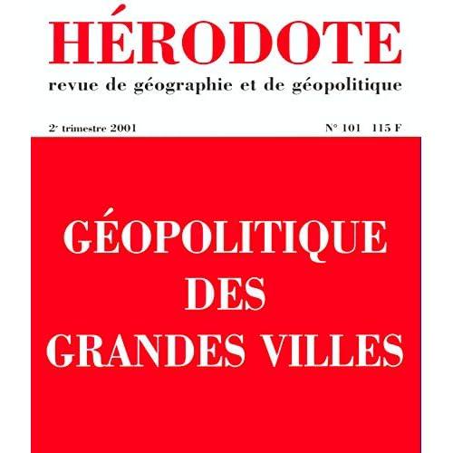 Hérodote, numéro 101 : Géopolitique des grandes villes