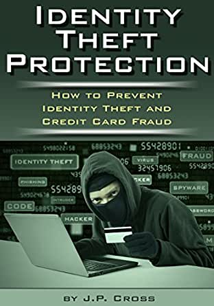 Identity Theft Protection: How to Prevent Identity Theft ...