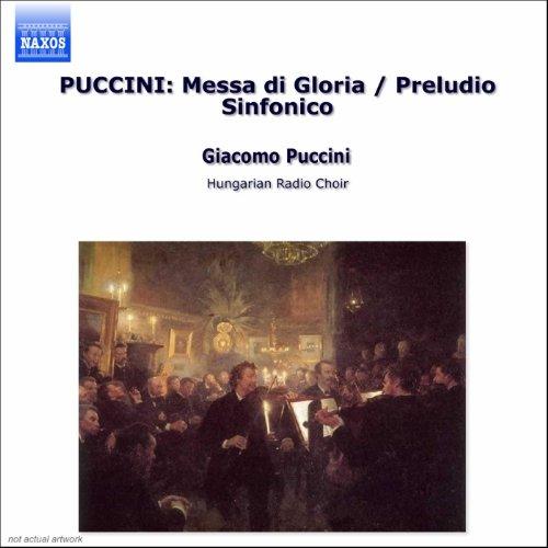 Puccini: Messa Di Gloria / Pre...
