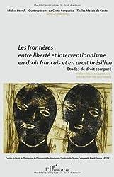 Les frontières entre liberté et interventionnisme en droit français et droit brésilien : Etudes de droit comparé