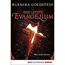 Das letzte Evangelium: Historischer Roman (Historische Liebesromane. Bastei Lübbe Taschenbücher) (German Edition)