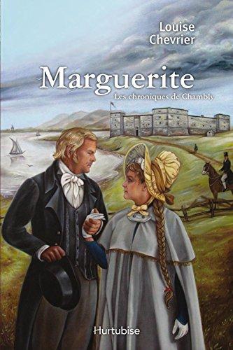 Livre Les chroniques de Chambly T1: Marguerite pdf, epub