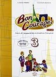Buon courage. Per la Scuola media! Con CD Audio. Con espansione online: 3