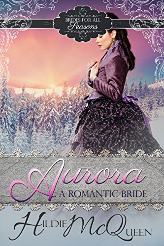aurora-a-romantic-bride-brides-for-all-seasons-book-2