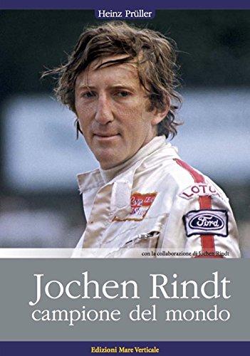 Jochen Rindt, campione del mondo (Uomini e sogni)