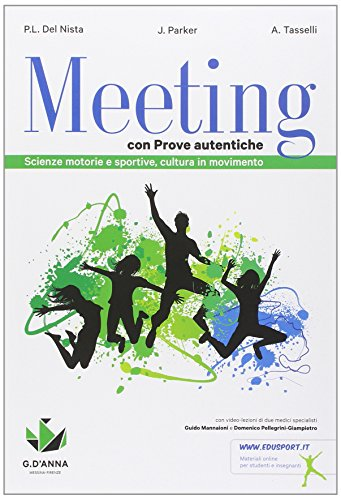 Meeting con prove autentiche. Per la Scuola media. Con e-book. Con espansione online