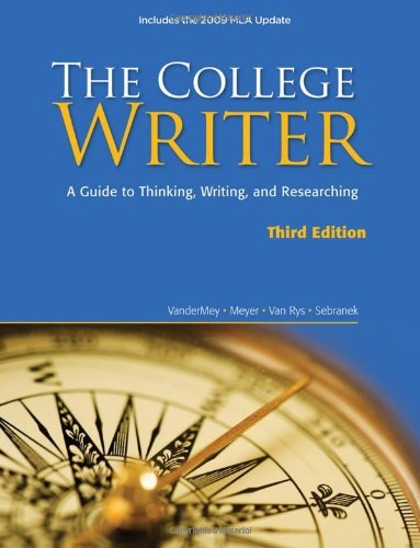 The College Writer: A Guide to Thinking, Writing, and Researching, 2009 MLA Update Edition (2009 MLA Update Editions) by Randall VanderMey (2009-06-17)