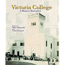 Victoria College: A History Revealed