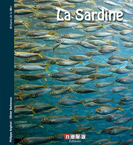 La sardine par Olivier Barbaroux, Philippe Anginot