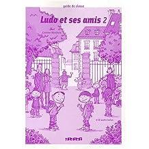 Ludo et ses amis 2 : Guide de classe (2CD audio)