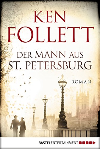 Buchseite und Rezensionen zu 'Der Mann aus St. Petersburg: Roman' von Ken Follett