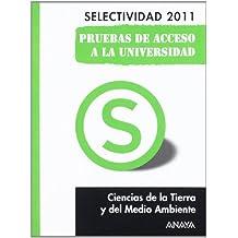 Ciencias de la Tierra y del Medio Ambiente. Pruebas de Acceso a la Universidad. (Selectividad/PAU 2011)