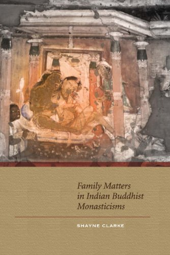 Family Matters in Indian Buddhist Monasticisms: