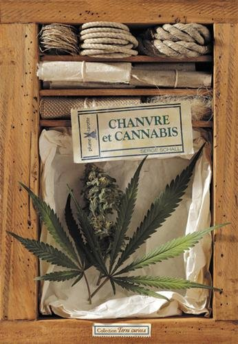 Chanvre et cannabis par Serge Schall