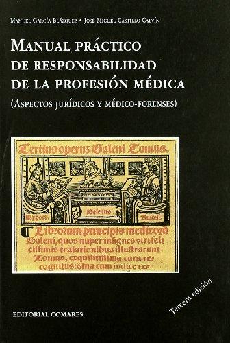 Manual practico de responsabilidad de la profesion medica (Formularios)