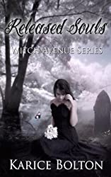 Released Souls: Witch Avenue Series by Karice Bolton (2013-04-18)