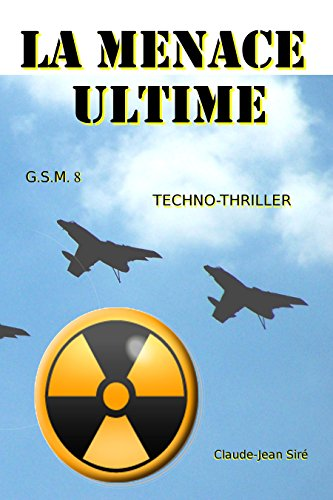 La menace ultime - Guerres sous marines, tome 8
