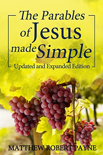 the-parables-of-jesus-made-simple-updated-and-expanded-edition-english-edition