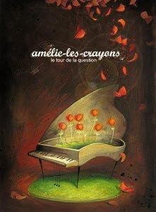 """Afficher """"Amélie-les-crayons"""""""