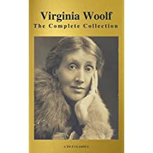 Virginia Woolf: The Complete Collection (Active TOC) (A to Z Classics) (English Edition)