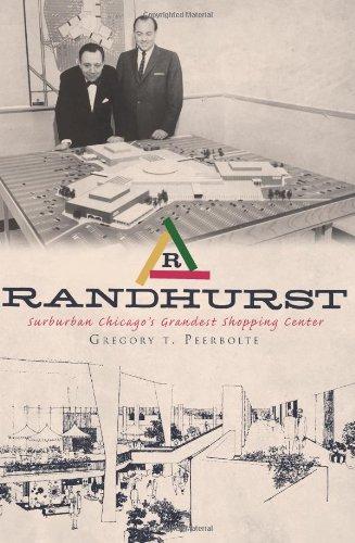 Randhurst:: Suburban Chicago's Grandest Shopping Center (Landmarks)