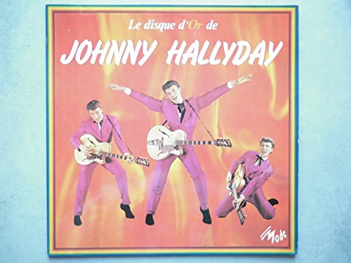 Johnny HALLYDAY 33Tours vinyle Le Disque D'Or De Johnny Hallyda