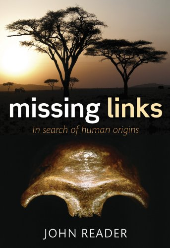 Missing Links: In Search of Human Origins (English Edition)