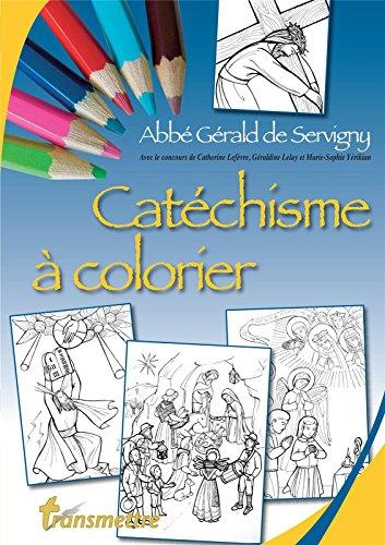 Catéchisme à colorier par Abbé Gérald de Servigny